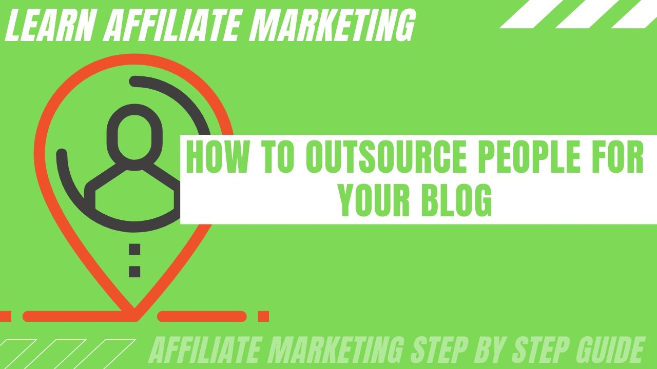 How to outsource people for your blog