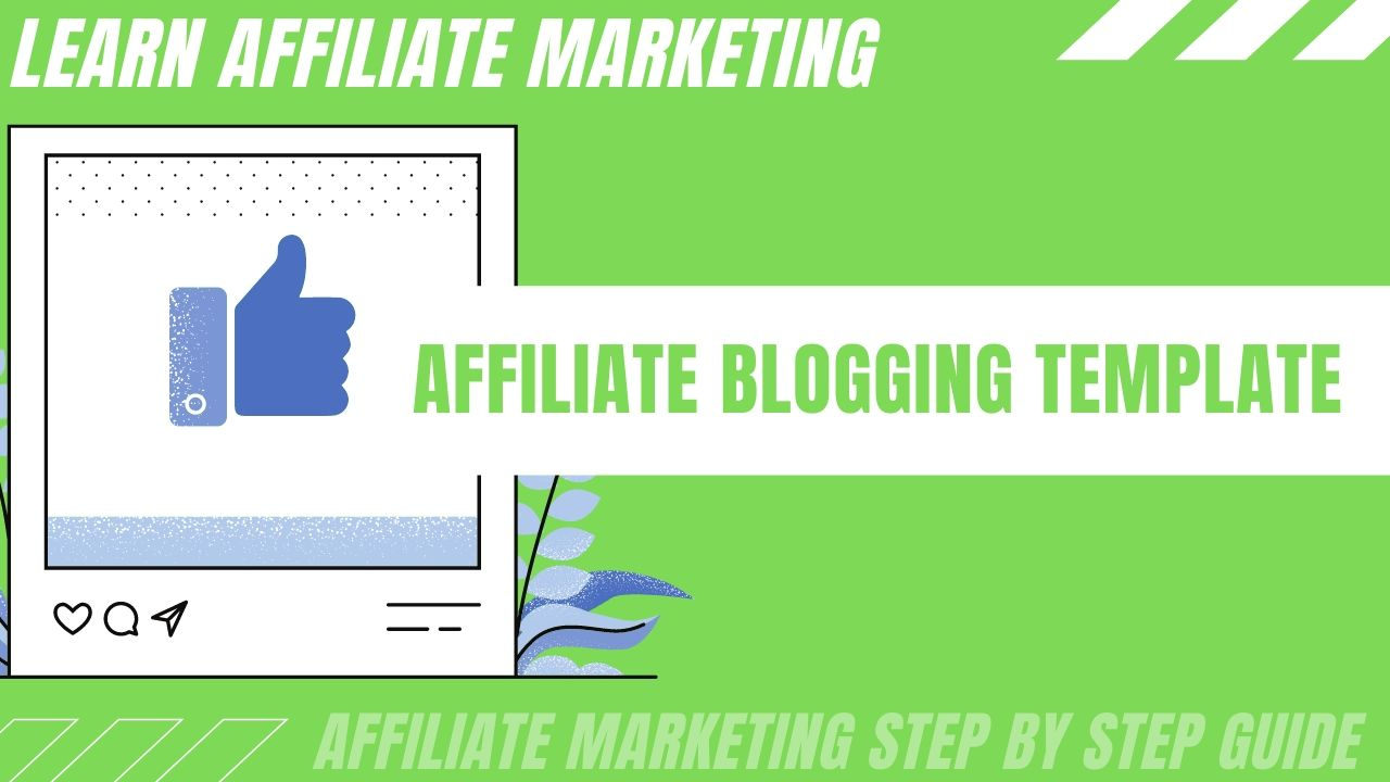 Affiliate blogging can be easier for you with this template