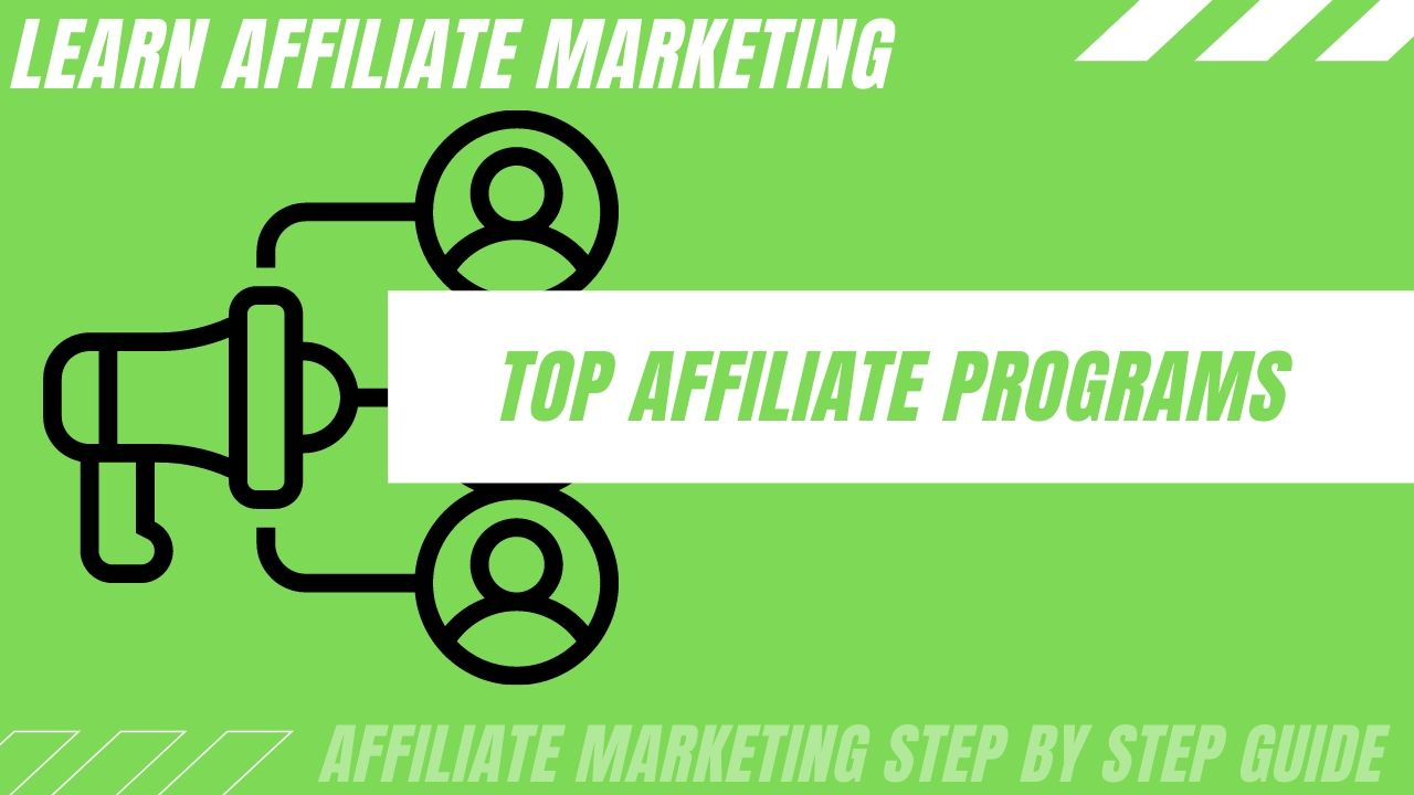 Top affiliate programs to generate income