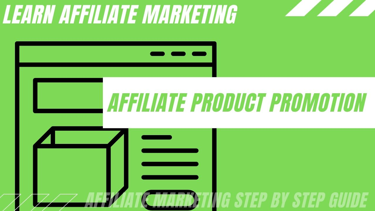 affiliate product promotion