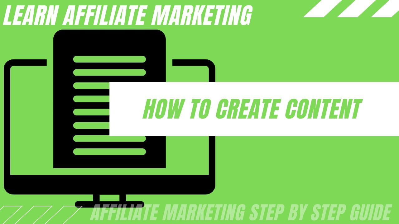 How to create content for your affiliate website